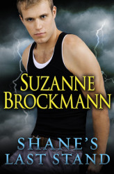 Shane's Last Stand by Suzanne Brockmann — Just $0.99!