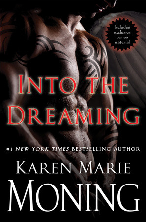 A Treat from Karen Marie Moning to Her Fans: Special Edition of INTO THE DREAMING with Exclusive Content