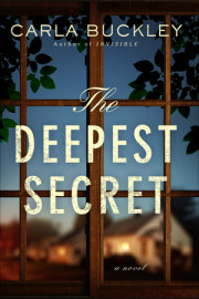 Watch a trailer for Carla Buckley's new novel, THE DEEPEST SECRET!