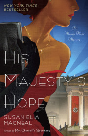 HIS MAJESTY'S HOPE by Susan Elia MacNeal!