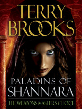 Paladins of Shannara: The Weapons Master's Choice (Short Story) Cover