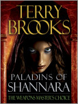 Paladins of Shannara: The Weapons Master's Choice (Short Story)
