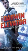 Mysterious Galaxy Selects Jason Hough's 'The Darwin Elevator' as a Fantastic First!