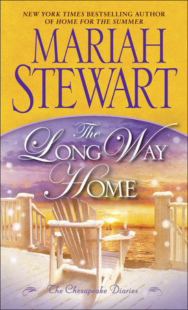 WEEKLY GIVEAWAY: Enter to win a copy of THE LONG WAY HOME by Mariah Stewart!