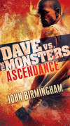 Take Five With John Birmingham, Author, 'Dave vs. the Monsters'