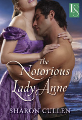 Release Day for Sharon Cullen and The Notorious Lady Anne + 5 book Giveaway