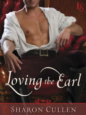 "Keeper's Book Review: Loving the Earl by Sharon Cullen ~ ""I found myself wishing the book would never stop."""