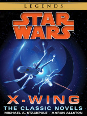 The X-Wing Series: Star Wars 9-Book Bundle Cover