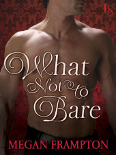 On sale now – New Release from Megan Frampton, What Not to Bare