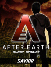 Savior-After Earth: Ghost Stories (Short Story) Cover