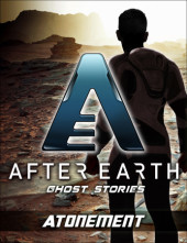 Atonement-After Earth: Ghost Stories (Short Story) Cover