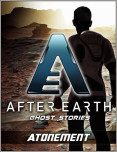 Atonement-After Earth: Ghost Stories (Short Story)