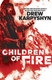 An Interview with Drew Karpyshyn, Author, Children of Fire