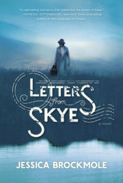 Read an excerpt of LETTERS FROM SKYE by Jessica Brockmole!