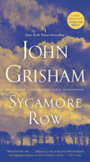 Sycamore Row from John Grisham, now out in paperback!