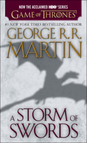 A Storm of Swords (HBO Tie-in Edition): A Song of Ice and Fire: Book Three Cover