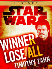 Winner Lose All--A Lando Calrissian Tale: Star Wars (Novella) Cover