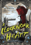 Take Five With Liesel Schwarz, Author, 'A Clockwork Heart'