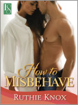How to Misbehave: A Novella