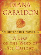 A Leaf on the Wind of All Hallows: An Outlander Novella Cover