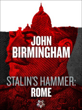 Stalin's Hammer: Rome (An Axis of Time Novella) Cover
