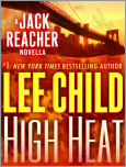 High Heat: A Jack Reacher Novella