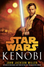 Interview with John Jackson Miller, Author, 'Star Wars: Kenobi'