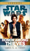 Honor Among Thieves: Star Wars