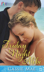 Winners chosen – New Release –  Friday Night Alibi by Cassie Mae #Giveaway