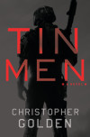 New Release Interview: Christopher Golden Finds His TIN MEN