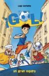 ¡Gol! Un gran equipo, de Luigi Garlando