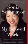 Sonia Sotomayor Shares Her Triumphant Rise to the Supreme Court in My Beloved World