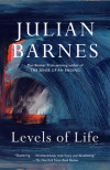 Julian Barnes's Levels of Life Moves Readers with Its Message about Love and Loss