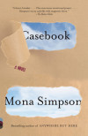 Life Lessons from Mona Simpson's Casebook
