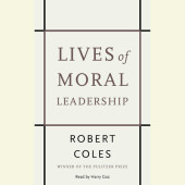 Lives of Moral Leadership