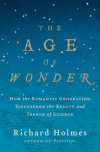 The Age of Wonder by Richard Holmes Now on Sale