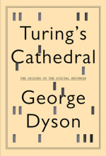 """book cover """"Turing's Cathedral"""""""