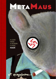 Excerpt: Art Spiegelman's 'MetaMaus: A Look Inside a Modern Classic, Maus