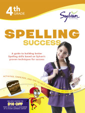 Fourth Grade Spelling Success (Sylvan Workbooks) Cover