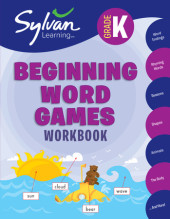 Kindergarten Beginning Word Games (Sylvan Workbooks) Cover