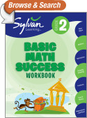 Second Grade Basic Math Success (Sylvan Workbooks)