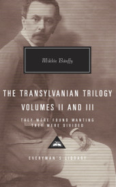 The Transylvanian Trilogy, Volumes II & III