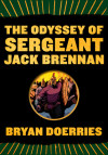 Graphic Novel 'The Odyssey of Sergeant Jack Brennan': An Ancient Classic For Modern Warriors