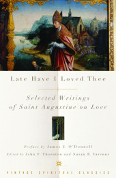 Late Have I Loved Thee Cover