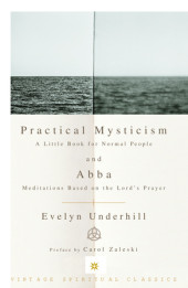 Practical Mysticism: A Little Book for Normal People and Abba: Meditations Based on the Lord's Prayer Cover