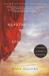 A Heartbreaking Work of Staggering Genius Cover