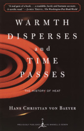 Warmth Disperses and Time Passes