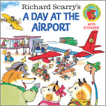 Richard Scarry's A Day at the Airport