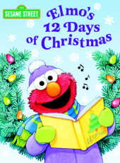 Elmo's 12 Days of Christmas (Sesame Street) Cover