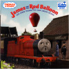 Thomas & Friends: James and the Red Balloon and Other Thomas the Tank Engine Stories (Thomas & Friends)
